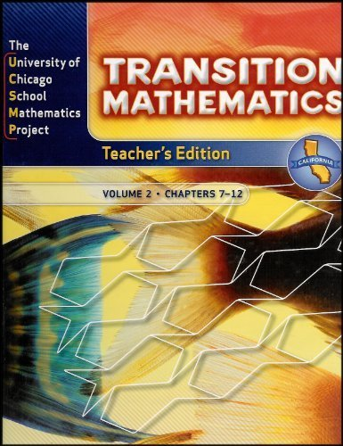 9780076110322: The University of Chicago Mathematics Project: Transition Mathematics Volume 2/Chapters 7 - 12 (California Edition) TEACHER'S EDITION [Grade 7]