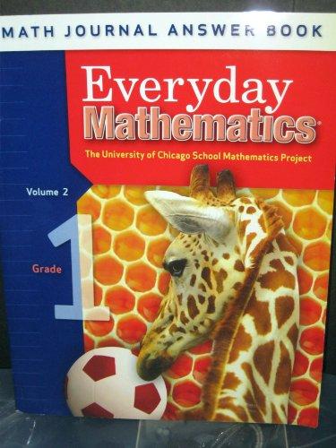 9780076110421: Everyday Mathmatics: Math Journal Answer Book, Grade 1 Volume 2 (The University of Chicago School Mathmatics Project)