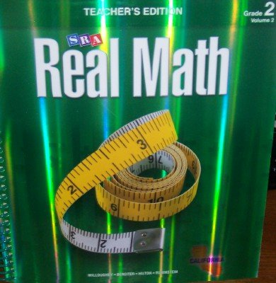 SRA Real Math California Teacher's Edition Grade 2 Volume 2 (0076111091) by Willoughby; Bereiter; Hilton; Rubinstein