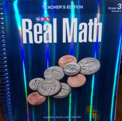 SRA Real Math California Teacher's Edition Grade 3 Volume 1 (0076111105) by Willoughby; Bereiter; Hilton; Rubinstein