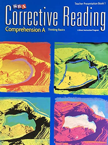 9780076111572: SRA Corrective Reading - Comprehension A - Thinking Basics - Teachers Presentation Book 1