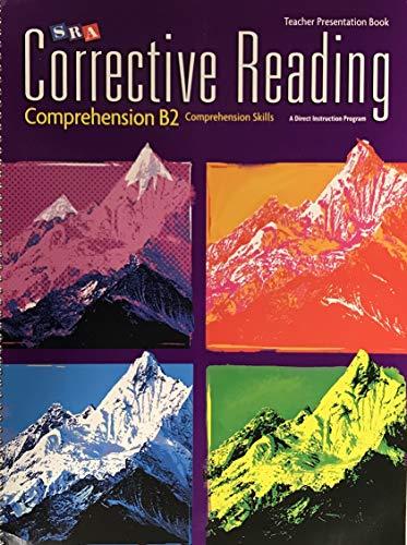 9780076111831: SRA Corrective Reading Comprehension B2 Teacher Presentation Book