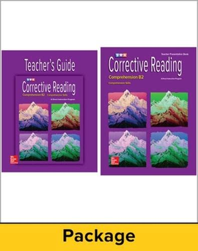 Corrective Reading Comprehension B2: Teacher Materials Package (Read to Achieve): McGraw-Hill ...
