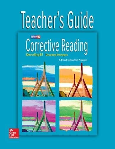 9780076112173: Corrective Reading: Decoding B1, Teacher's Guide, Decoding Strategies (CORRECTIVE READING DECODING SERIES)