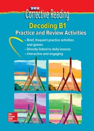Corrective Reading Decoding Level B1, Student Practice: McGraw-Hill Education