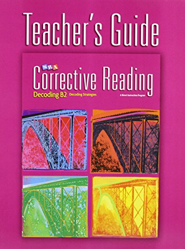 9780076112289: Corrective Reading Decoding Level B2, Teacher Guide (Corrective Reading Decoding Series)
