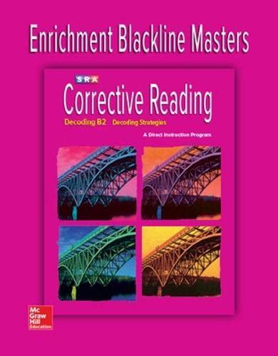 Corrective Reading Decoding Level B2, Enrichment Blackline: McGraw-Hill Education