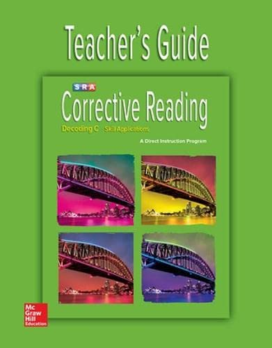 Corrective Reading Decoding Level C, Teacher Guide: Education, McGraw-Hill