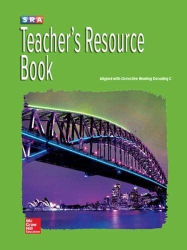 9780076112425: Corrective Reading Decoding Level C, Teacher Resource Book (Corrective Reading Decoding Series)
