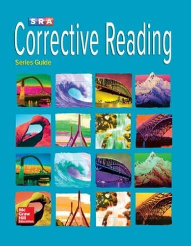 Corrective Reading: Series Guide: Sra/Mcgraw-Hill