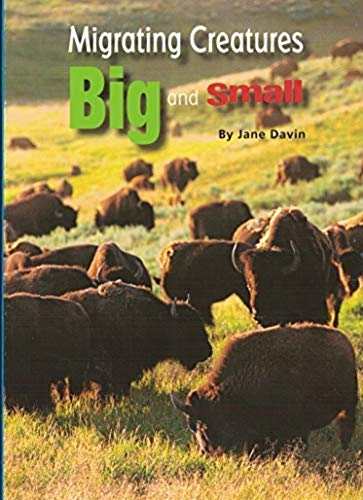 Migrating Creatures Big and Small Paperback Book: JANE DAVIN
