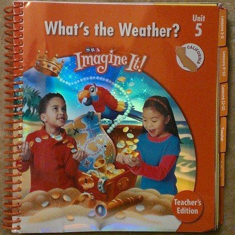 9780076114252: What's the Weather? SRA Imagine It! Unit 5 Level 1 Teacher's Edition