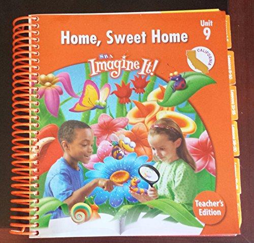 9780076114290: SRA Imagine It! Home, Sweet Home Unit 9 Level 1 Teachers Edition (California) (SRA Imagine It, Unit 9 Level 1)