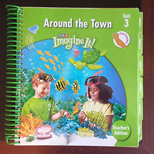 SRA Imagine It! Around the Town Unit 3 Level 2 Teachers Edition (California) (SRA Imagine It, Unit ...