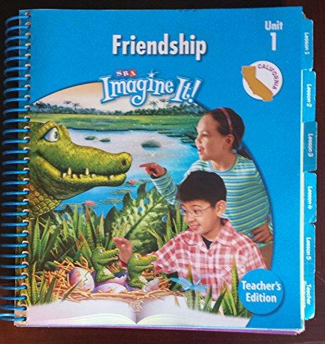 9780076114375: SRA Imagine it! Friendship(Unit 1-Level 3) California Teacher's Edition (Unit 1 Level 3)