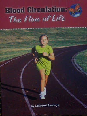 9780076117499: Blood Circulation: The Flow of Life, Grade 5 (Leveled Readers)
