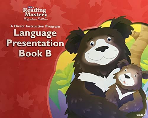 9780076122028: SRA Reading Mastery Signature Edition: A Direct Instruction Program Language Presentation Book B Level K