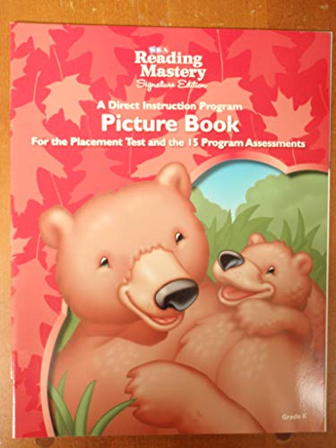 9780076122325: SRA Reading Mastery Signiture Edition: A Direct Instruction Program Picture Book for the Placement Test and the 15 Program Assessments, Grade K