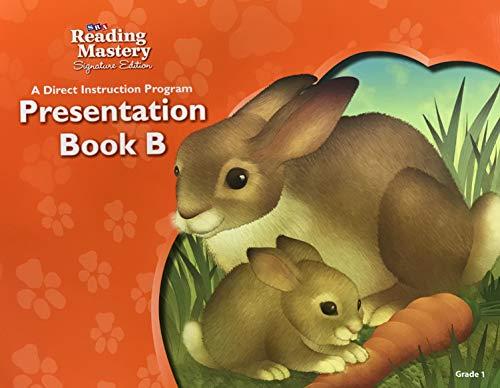 9780076124510: SRA Reading Mastery Signature Edition Presentation Book B (Grade 1)