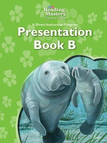 Reading Mastery Presentation, Book B, Grade 2 (READING MASTERY LEVEL VI): Engelmann