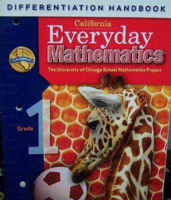 California Everyday Mathematics Differentiation Handbook Grade 1 (UCSMP): Max Bell, John Bretzlauf,...