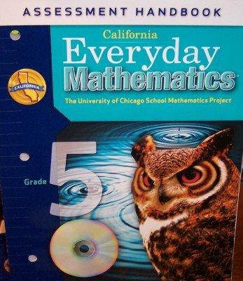 9780076129546: California Everyday Mathematics Assessment Handbook Grade 5 (UCSMP)