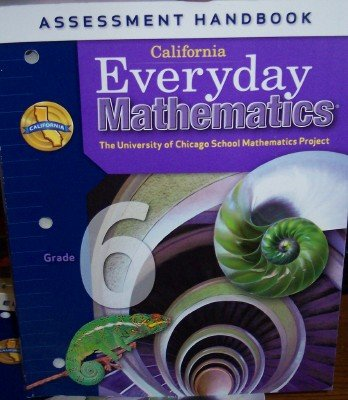 9780076129553: California Everyday Mathematics Assessment Handbook Grade 6 (UCSMP)