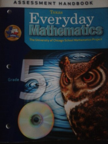 Everyday Mathematics (Texas) Assessment Handbook, Grade 5: McGraw-Hill/Wright Group