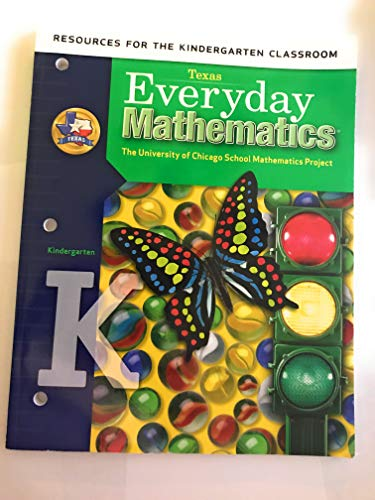 9780076129638: Resources for the Kindergarten Classroom: (Texas) Everyday Mathematics (The University of Chicagho School Mathematics Project)
