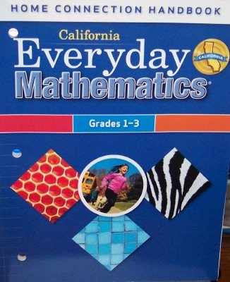9780076129652: California Everyday Mathematics Home Connection Handbook Grade's 1-3 (UCSMP)