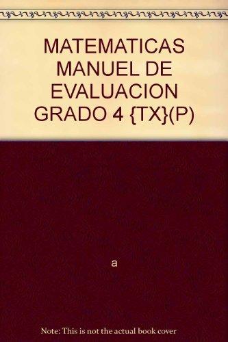 9780076129973: MATEMATICAS MANUEL DE EVALUACION GRADO 4 {TX}(P)