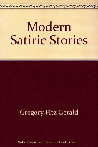 Modern Satiric Stories: Gregory Fitz Gerald