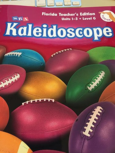 SRA Kaliedoscope Level G Units 1-3 Florida: SRA