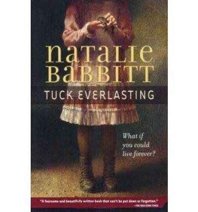 Tuck Everlasting (0076143996) by Natalie Babbitt