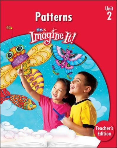 9780076164530: Imagine It: Patterns, Unit 2, Grade K, Teacher's Edition