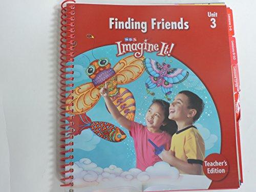Teacher's Edition: Finding Friends: Level K, Unit 3 (SRA Imagine It!)