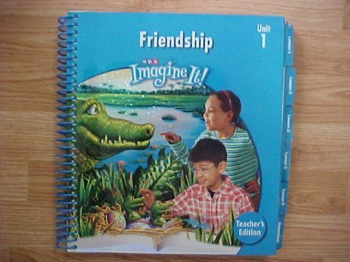 9780076164783: SRA Imagine It Level 3 Unit 1 Friendship Teacher's Edition