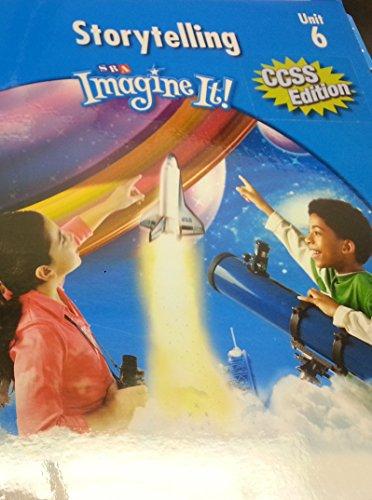 9780076164837: Teacher's Edition: Storytelling: Level 3, Unit 6 (SRA Imagine It!)