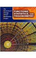 9780076176908: Functions, Statistics, and Trigonometry (The University of Chicago School Mathematics Project)
