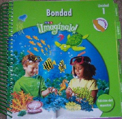 Imaginalo: Bondad Unidad 1 Teacher Edition (California: Edicion del Maestro): Arturo Abarca, Marco ...
