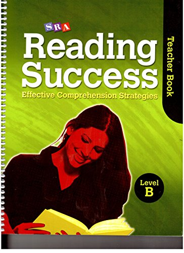 9780076184781: SRA Reading Success: Effective Comprehension Strategies Level B (Teacher Book and Student Workbook(Assessment Blackline Masters))