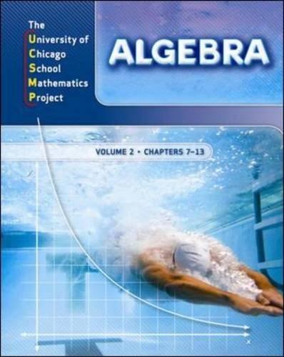 9780076185917: Algebra: Volume 2: Chapters 7 thru 13:  University of Chicago School Mathematics Project
