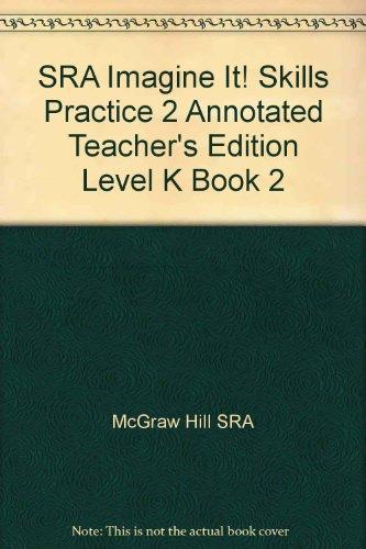 9780076194827: SRA Imagine It! Skills Practice 2 Annotated Teacher's Edition Level K Book 2