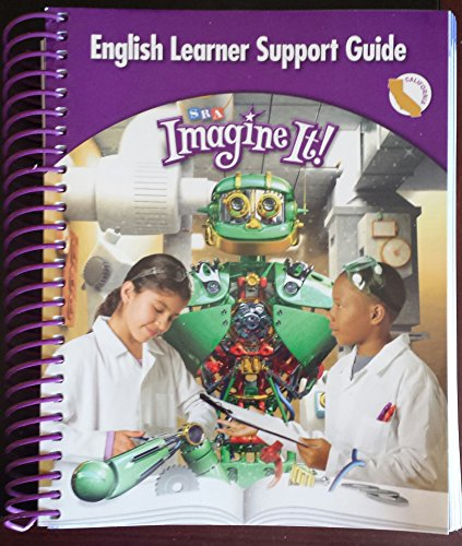 Imagine It! English Learner Support Guide Level: McGraw-Hill/ SRA