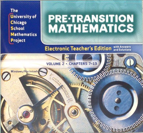 9780076213870: Pre-Transition Mathematics, Electronic Teacher's Edition with Answers and Solutions, Volume 2, Chapters 7-13 CD-ROM