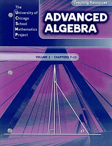 9780076213979: The University of Chicago School Mathematics Project Advanced Algebra Teaching Resources and Assessment Resources (2 Books) Volume 2 Chapter 7-13