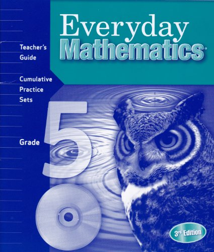 EVERYDAY MATHEMATICS, SKILLS LINK-GRADE 5, TEACHER'S GUIDE CUMULATIVE PRACTICE SETS