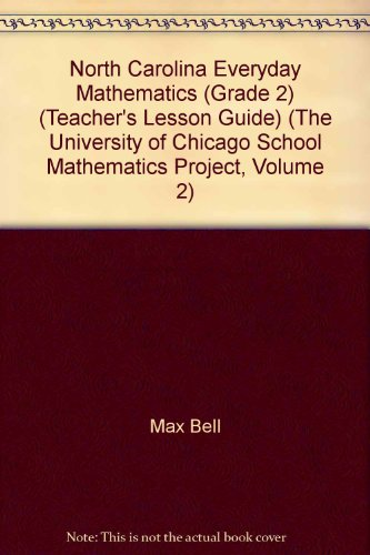 9780076226894: North Carolina Everyday Mathematics (Grade 2) (Teacher's Lesson Guide) (The University of Chicago School Mathematics Project, Volume 2)