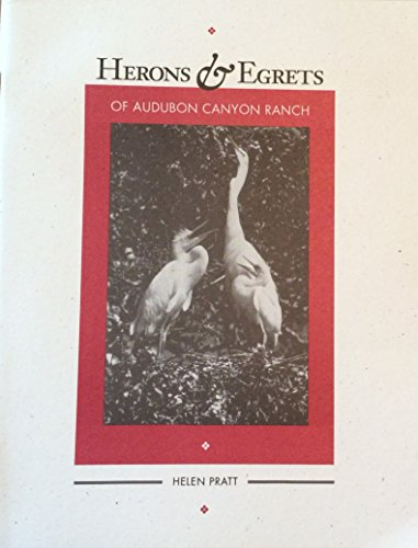 9780076324972: Herons & Egrets of Audubon Canyon Ranch