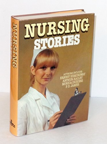 9780076410002: NURSING STORIES: The Miracle; Unqualified Diagnosis; A Clinical Examination; Taming an Invisible Killer; Mark of the Beast; Wrong Foot; Doctor in the Jungle; Christmas on Duty; Prince Andrey's Wound; Some Words with a Mummy; Catherine in Childbirth